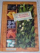 Plantes à bonbons, Serge Schall, Collection Terra Curiosa   9782915810691