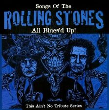 VARIOUS ARTISTS - ALL BLUES'D UP! SONGS OF THE ROLLING STONES NEW CD