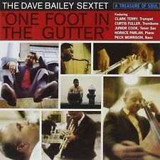 Dave Sextet Bailey-One Foot in the Gutter CD NUOVO