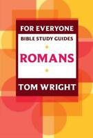 For Everyone Bible Study Guides: Romans by Tom Wright, P Pell | Paperback Book |