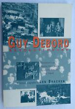 Guy Debord Revolutionary Len Bracken First Edition Political Biography French