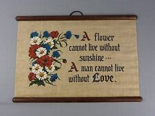 VTG Cloth Wall Hanging Banner Tapestry / Quote / Man Cannot Live Without Love