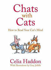 Good, Chats with Cats: How to Read Your Cat's Mind, Celia Haddon, Book