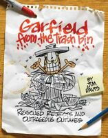 Garfield from the Trash Bin : Rescued Rejects and Outrageous Outtakes, Paperb...