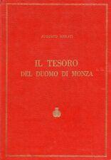 IL TESORO DEL DUOMO DI MONZA AUGUSTO MERATI 1969 EDITO COMUNE DI MONZA  (KA955)