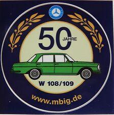 """MBIG Aufkleber rund """"50 Jahre W108/109 """" Mercedes W108 W109 W110 W111"""