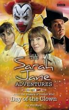 "Day of the Clown  (""Sarah Jane Adventures 8""), Good Condition Book, , ISBN 97814"