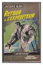 FLEUVE NOIR L'AVENTURIER  N°129 RETOUR A L'EXPEDITEUR EO 1967 BE+