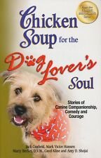 Chicken Soup for the Dog Lover's Soul by J Canfield...(PB, 2005)