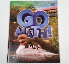 Houghton Mifflin Go Math! Ch. 6 Grade 2. Pub. 2015 -Like New