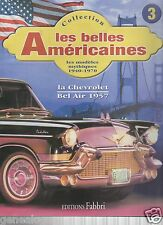 SPECIFICATION FABBRI THE BEAUTIFUL AMERICAN MAGAZINE 3 CHEVROLET BEL AIR 1957