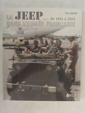 La Jeep dans l'Armee Francaise Volume II - 1954-2003 (FRENCH TEXT)