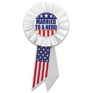 Patriotic Married To A Hero Rosette - Made In The USA