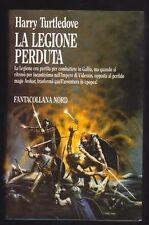 Harry Turtledove, LA LEGIONE PERDUTA (Fantacollana Nord 1989)