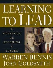 Learning to Lead : A Workbook on Becoming a Leader by Joan Goldsmith and Warren