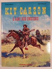 Kit Carson L'ami des indiens Marcellin Fronval Ed. Nathan TBE
