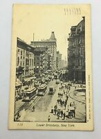 Antique Postcard NYC - Lower Broadway , New York  /AS IS Posted 1904 / Rare