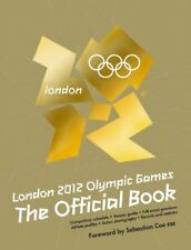 London 2012 Olympic Games: An Official London 2012 Games Publication-Foreword b
