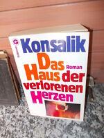 Das Haus der verlorenen Herzen, ein Roman von Heinz G. Konsalik