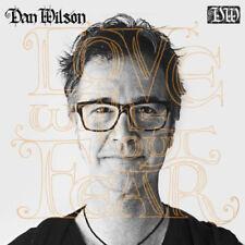 Dan Wilson : Love Without Fear CD (2014) ***NEW***