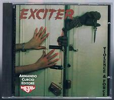 EXCITER VIOLENCE & FORCE  CD ARMANDO CURCIO ED.