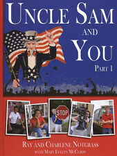 Notgrass UNCLE SAM And YOU Part 1 Hardcover Book - Ray & Charlene Notgrass - NEW