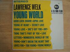 """Vinyl LP Record Lawrence Welk """"Young World"""" Tested Plays Great"""