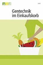 Gentechnik im Einkaufskorb von Lindner, Martin | Buch | Zustand sehr gut