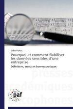 Pourquoi et Comment Fiabiliser les Donnees Sensibles d'une Entreprise by...