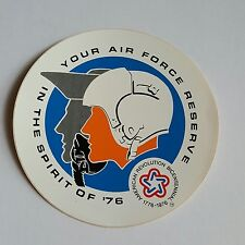 Your Air Force Reserve In The Spirit of 76' Decal American Bicentennial