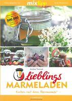 TM5 & TM31 Lieblings-Marmeladen,  Kochen mit dem Thermomix Kochbuch/Rezepte