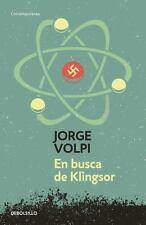 En Busca de Klingsor / in Search of Klingsor by Jorge Volpi (2016, Paperback)