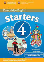Cambridge Young Learners English Tests Starters 4 Student's Book: Examination Pa