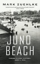 Juno Beach: Canada's D-Day Victory -- June 6, 1944 (Paperback or Softback)