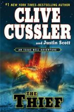The Thief (An Isaac Bell Adventure) by Clive Cussler, Justin Scott
