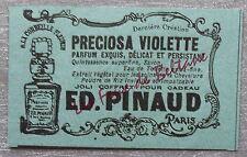 Publicité PARFUM PRECIOSA VIOLETTE PINAUD perfume   advert 1898