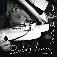 Buddy Guy - Born to Play Guitar [New CD]