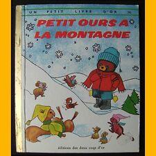 Un Petit Livre d'Or PETIT OURS À LA MONTAGNE Ruthanna Long Joan Allen 1973