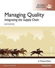 Managing Quality: Integrating the Supply Chain by S. Thomas Foster (Paperback, 2