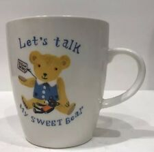 Vintage Maxim Collectible Ceramic Coffee Mug Let's Talk My Sweet Bear Tea Cup