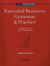 Oxford ESSENTIAL BUSINESS GRAMMAR & PRACTICE Elementary to Pre-Intermediate @NEW