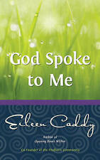 NEW God Spoke to Me by Eileen Caddy