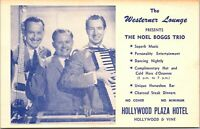 Postcard The Noel Boggs Trio in Hollywood Plaza Hotel, California~133043