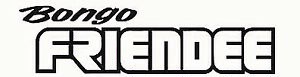 BONGO FRIENDEE LOGO JDM  DECAL STICKERS VINYL CAMPERVAN x2 Free P&P