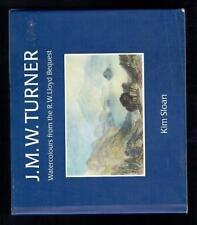 Sloan; J. M. W. Turner. Watercolours from the R.W.Lloyd Bequest. 1998 Fair