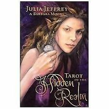 Tarot of the Hidden Realm by Julia Jeffrey and Barbara Moore (2013,...