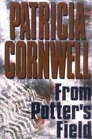 From Potters Field by Patricia Cornwell