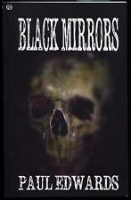 Black Mirrors - Paul Edwards - Rainfall 047 Book of horror stories. New