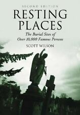 Resting Places: The Burial Sites of over 10,000 Famous Persons, Scott Wilson, Go