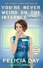 You're Never Weird on the Internet (Almost)-ExLibrary